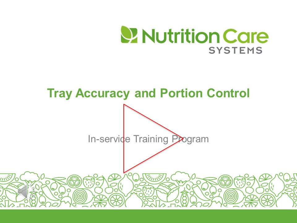 Tray Accuracy And Portion Control Revised
